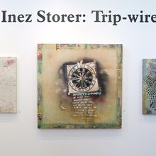 """Artist Talk: Inez Storer """"Trip-wire"""" Paintings and Assemblage"""