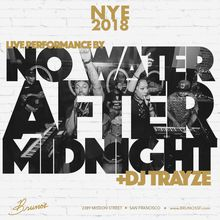 Bruno's New Years Eve 2018 | DJ Trayze + No Water After Midnight live