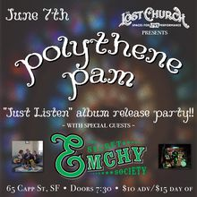 Polythene Pam (album release party!) w/ Secret Emchy Society