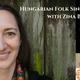 Hungarian Folk Singing Workshop with Zina Bozzay