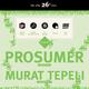 Prosumer, Murat Tepeli, Huerco S., Mike Servito