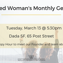 Willpowered Woman's Monthly Get Together