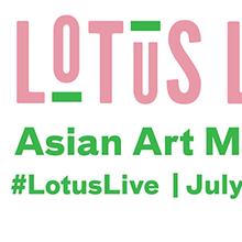 Asian Art Museum: Lotus Live
