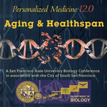 SF State University Personalized Medicine 12.0 - Aging & Healthspan