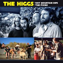 Official Budos Band Afterparty ft - THE HIGGS + HOT MOUNTAIN DIPS + THE FIXINS