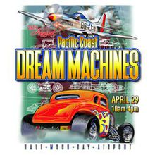 28th Pacific Coast Dream Machines Show, The Coolest Show on Earth