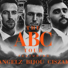 ABC Tour ft. Angelz, Bijou, and Ciszak