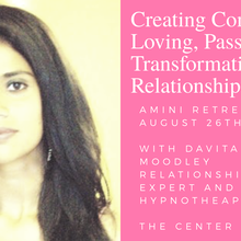 Create A Conscious, Loving, Passionate and Transformational Relationships