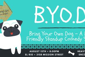B.Y.O.D. Bring Your Own Dog...