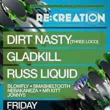 Re:creation: Dirt Nasty