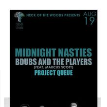MIDNIGHT NASTIES, Bdubs and the Players (feat. Marcus Scott), Project Queue