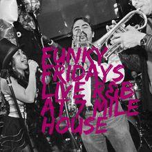 Funky Fridays- Live R&B