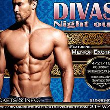 DIVAS NIGHT OUT! April 2018 with MEN OF EXOTICA