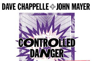 Dave Chappelle & John Mayer...