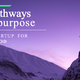Interactive Workshop: Pathways to Purpose - Startup for Good