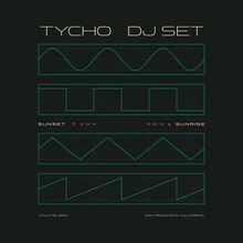 TYCHO DJ SET (SUNSET SET) at 1015 FOLSOM