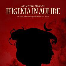 Ifigenia in Aulide – A Modern World Premiere