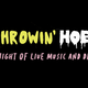 Throwin' Hoes: A Night of Live Music & Drag