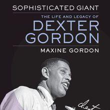 Maxine Gordon on the life and legacy of Jazz legend Dexter Gordon