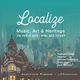 Localize: Music, Art & Heritage
