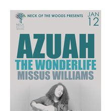 AZUAH, The Wonderlife, Missus Williams
