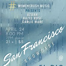 #WomenCrush Music Presents... Hazel Rose / Azuah / Carlie Mari