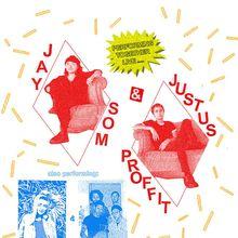 Justus Proffit & Jay Som