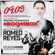 Boombox Wednesdays   Romeo Reyes