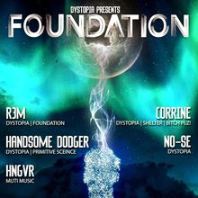 """Dystopia Presents """"Foundation at The Rock Steady"""""""