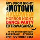 Halloween Getdown! *60s Horror Prom Night - A Motown Tribute!*
