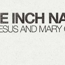 Nine Inch Nails, The Jesus and Mary Chain, HMLTD on Dec 3rd