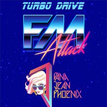 FM Attack & Dana Jean Phoenix at Turbo Drive
