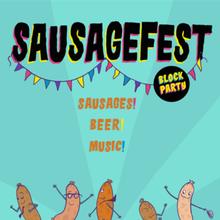 Sausage Fest Block Party