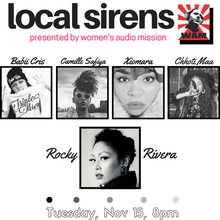 Local Sirens at The New Parish - Rocky Rivera, Camille Safiya, Babii Cris, Xiomara, and Chhoti Maa!