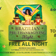 BRAZILIAN PRE-THANKSGIVING NIGHT & EASTSIDE WEST CLOSING PRTY
