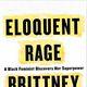 Brittany Cooper / Eloquent Rage (in-conversation with Alicia Garza)