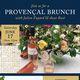 Provencal Brunch with Julien Fayard & Azur Rose