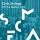 Civic Strings: Off the Beaten Path