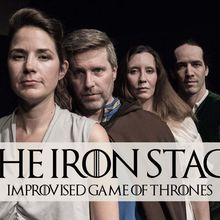 The Iron Stage: Improvised Game of Thrones April 28