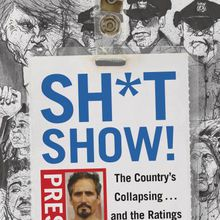 BINDERY: Charlie LeDuff / Sh*tshow!: The Country's Collapsing . . . and the Ratings Are Great