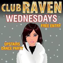 Club Raven Wednesday Throwback Party