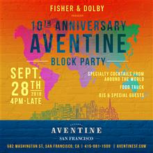 Aventine 10 Year Anniversary Block Party