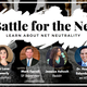 Battle for the Net: Learn about Net Neutrality