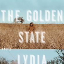 Lydia Kiesling book release: The Golden State
