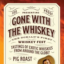 """The Dorian Hosts """"Gone With The Whiskey"""" Whiskey Fest Showcasing Extremely Rare Whiskies"""