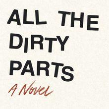 Daniel Handler: All the Dirty Parts (with Matthew Zapruder)