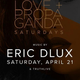 ERIC D-LUX at Love + Propaganda (series group)