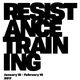 Opening Reception: Resistance Training