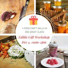 Edible Gifts Workshop