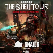 SNAILS | THE SHELL TOUR